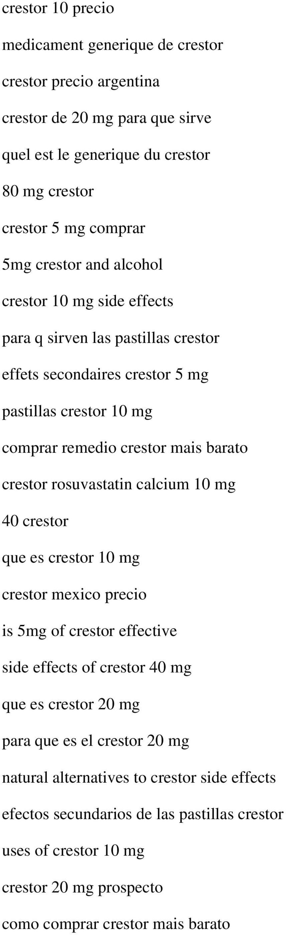 crestor rosuvastatin calcium 10 mg 40 crestor que es crestor 10 mg crestor mexico precio is 5mg of crestor effective side effects of crestor 40 mg que es crestor 20 mg para que es