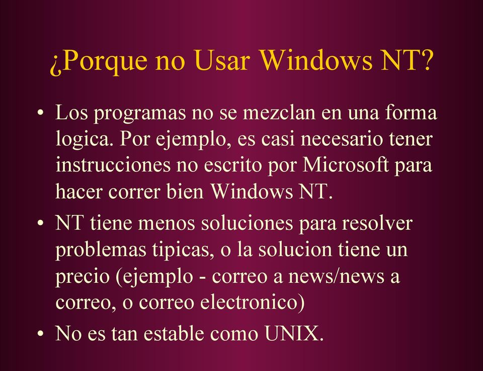 correr bien Windows NT.