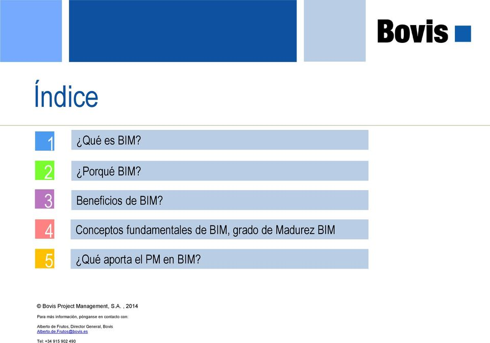 Bovis Project Management, S.A.