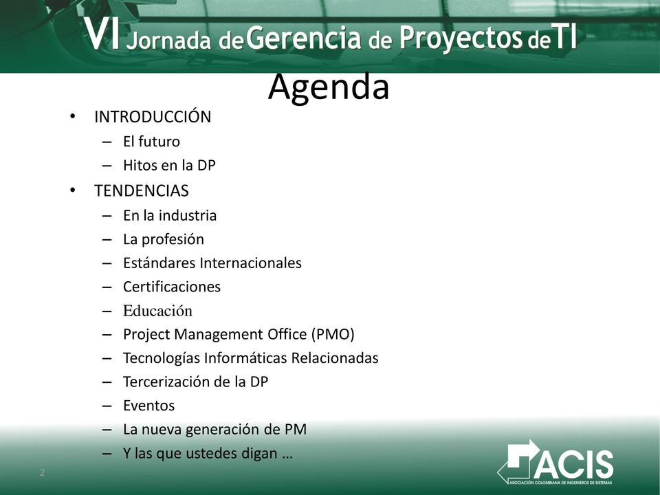 Educación Project Management Office (PMO) Tecnologías Informáticas
