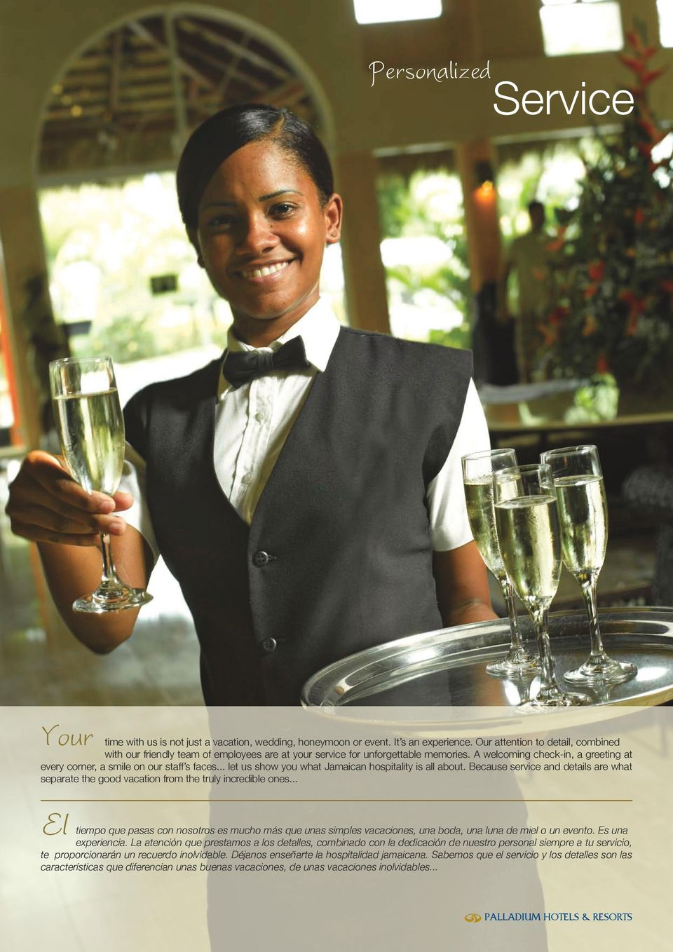 .. let us show you what Jamaican hospitality is all about. Because service and details are what separate the good vacation from the truly incredible ones.