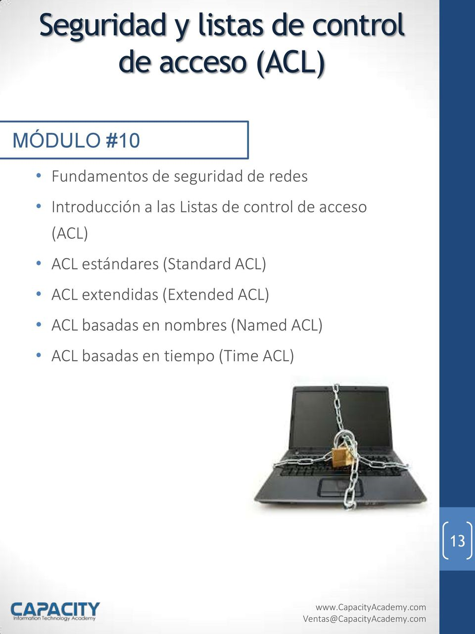 (ACL) ACL estándares (Standard ACL) ACL extendidas (Extended ACL)
