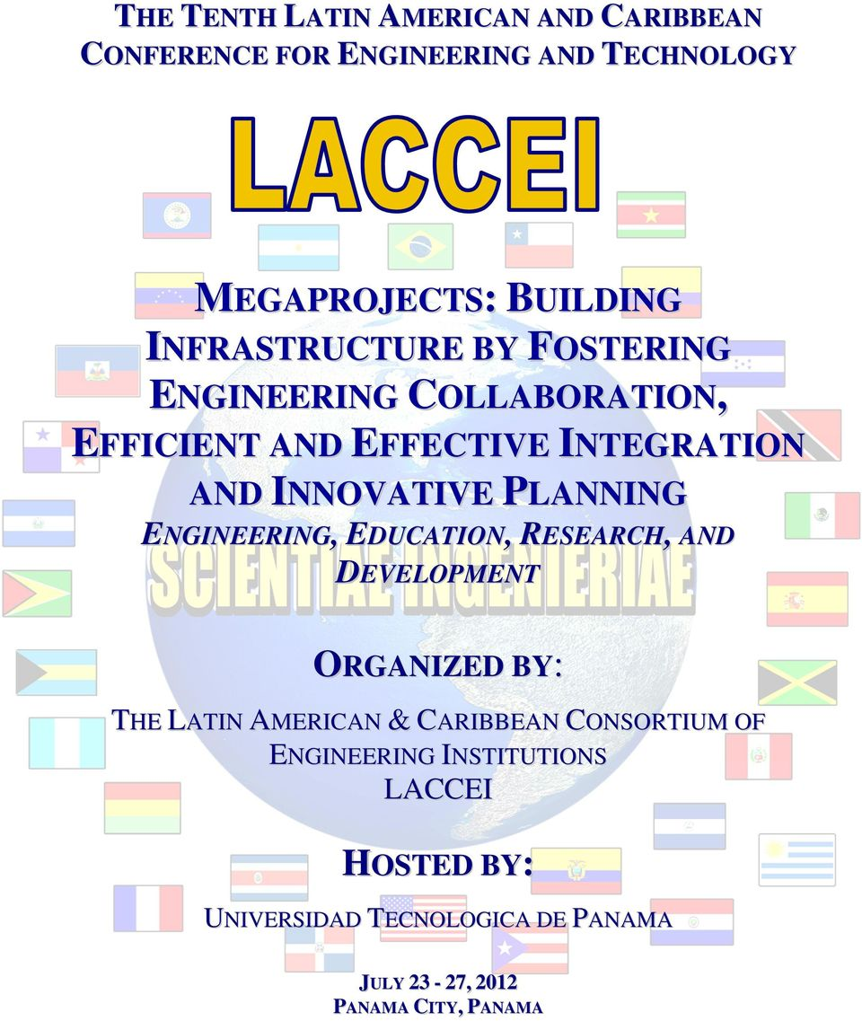 PLANNING ENGINEERING, EDUCATION, RESEARCH, AND DEVELOPMENT ORGANIZED BY: THE LATIN AMERICAN & CARIBBEAN