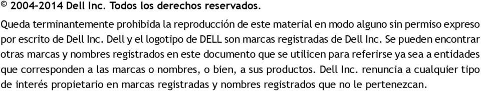 Dell y el logotipo de DELL son marcas registradas de Dell Inc.