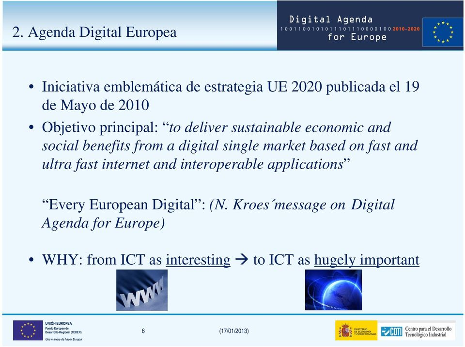 based on fast and ultra fast internet and interoperable applications Every European Digital : (N.