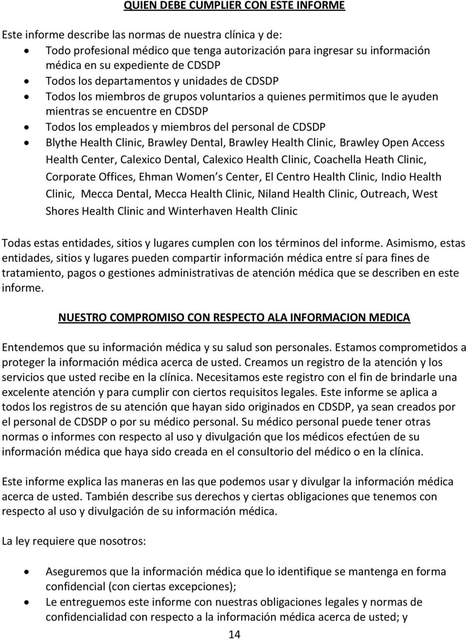 personal de CDSDP Blythe Health Clinic, Brawley Dental, Brawley Health Clinic, Brawley Open Access Health Center, Calexico Dental, Calexico Health Clinic, Coachella Heath Clinic, Corporate Offices,