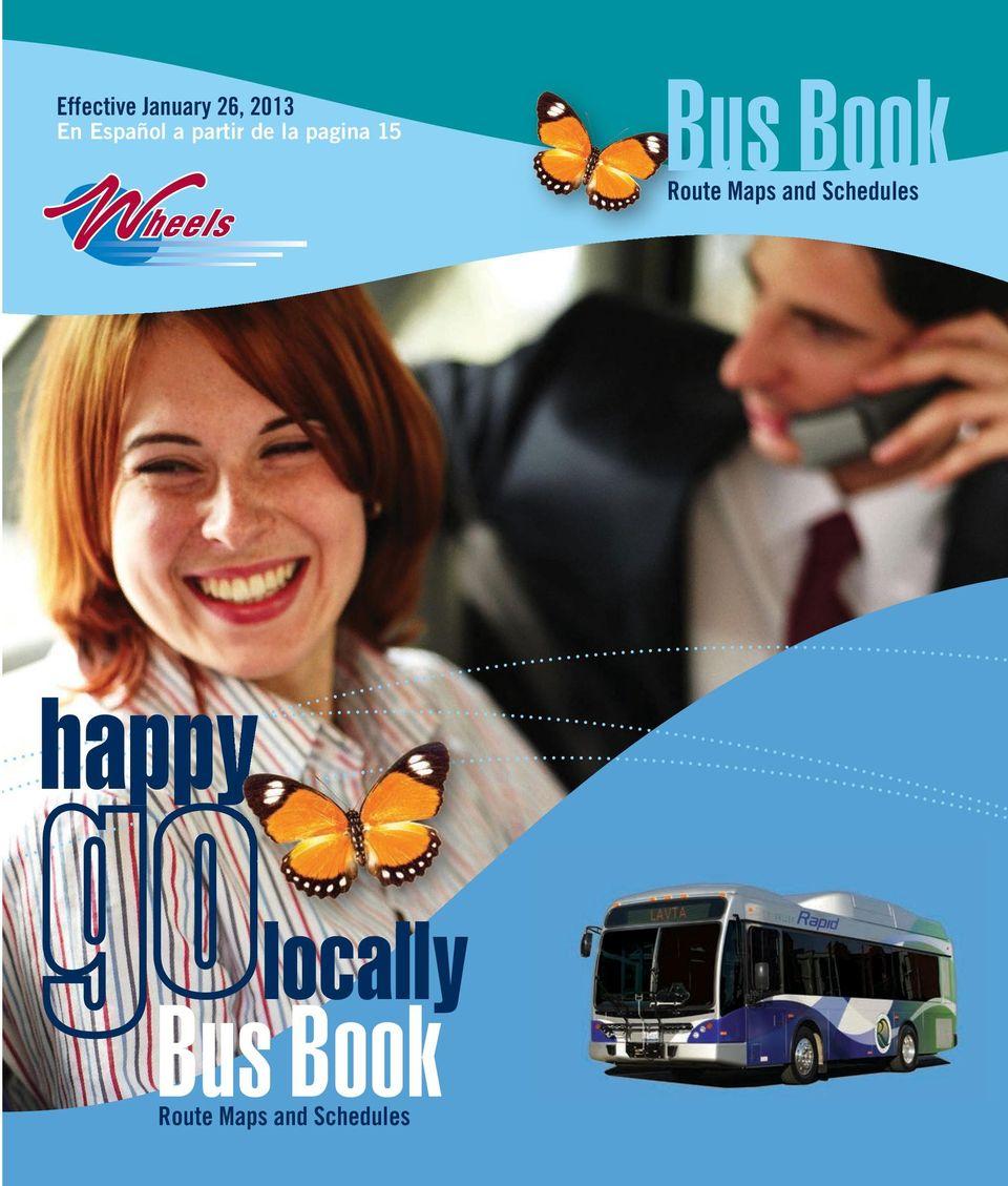 Las Positas Rd RAPID - East Station Stoneridge Mall Transit - Downtown 66 Olivina Ave, Murrieta Blvd, Pine St, High A/ B Transit - Springtown 70X/ 70XV East Station - Vasco Rd Transit ACE Station