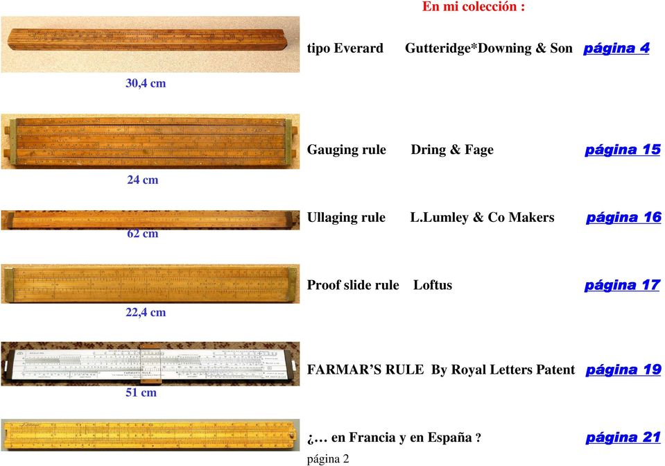 Lumley & o Makers página 16 Proof slide rule Loftus página 17 22,4 cm 51 cm