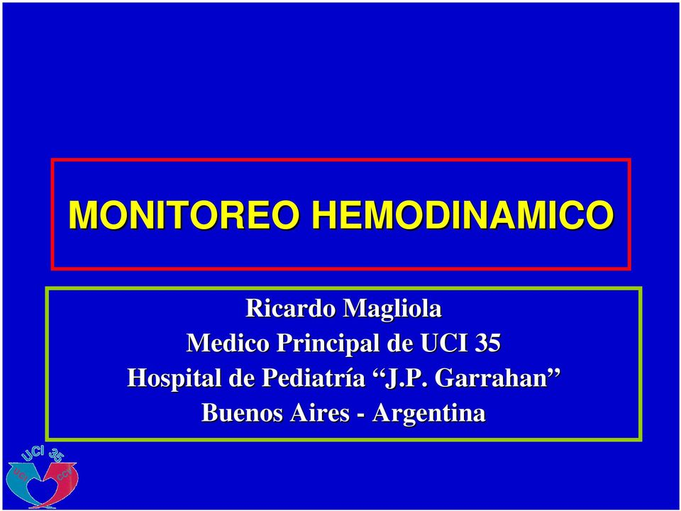 UCI 35 Hospital de Pediatría J.
