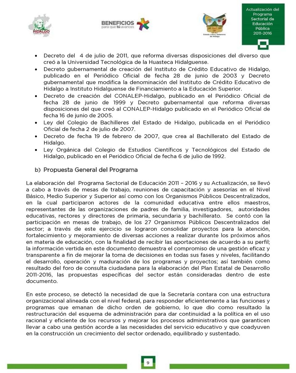 del Instituto de Crédito Educativo de Hidalgo a Instituto Hidalguense de Financiamiento a la Superior.