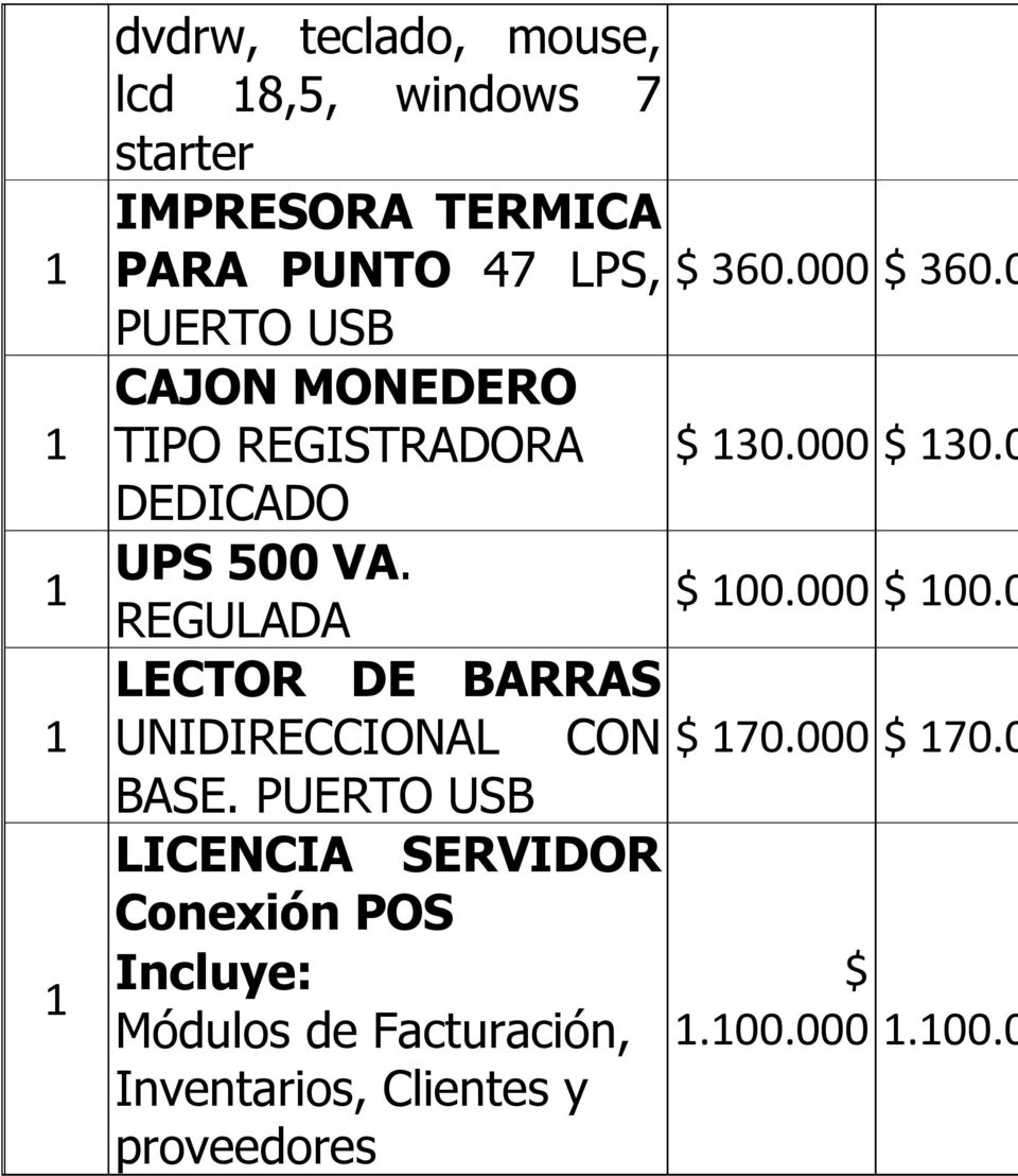 000 $ 100.0 REGULADA LECTOR DE BARRAS UNIDIRECCIONAL CON $ 170.000 $ 170.0 BASE.