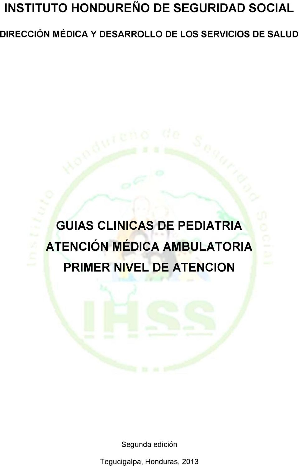 PEDIATRIA ATENCIÓN MÉDICA AMBULATORIA PRIMER