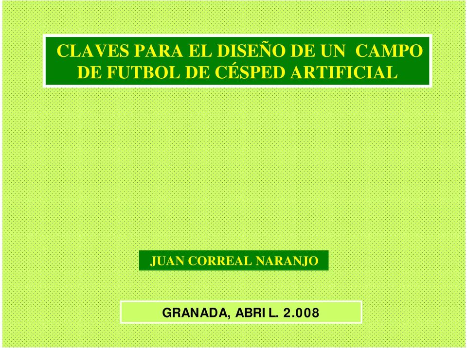 CÉSPED ARTIFICIAL JUAN