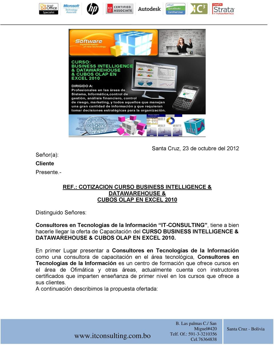 del CURSO BUSINESS INTELLIGENCE & DATAWAREHOUSE & CUBOS OLAP EN EXCEL 2010.