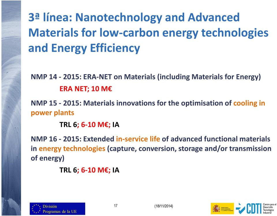 optimisation of cooling in power plants TRL 6; 6-10 M ; IA NMP 16-2015: Extended in-service life of advanced functional