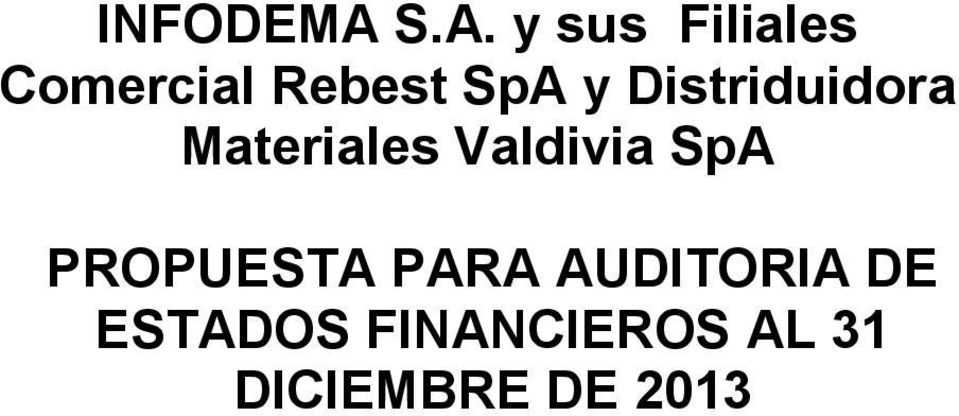 y Distriduidora Materiales Valdivia SpA
