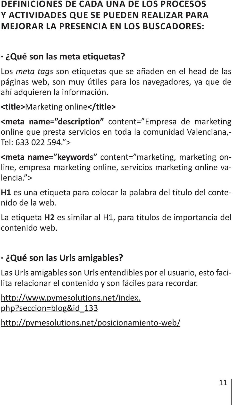 <title>marketing online</title> <meta name= description content= Empresa de marketing online que presta servicios en toda la comunidad Valenciana,- Tel: 633 022 594.