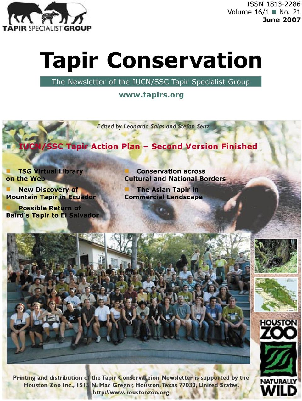 Tapir in Ecuador Possible Return of Baird s Tapir to El Salvador Conservation across Cultural and National Borders The Asian Tapir in Commercial Landscape
