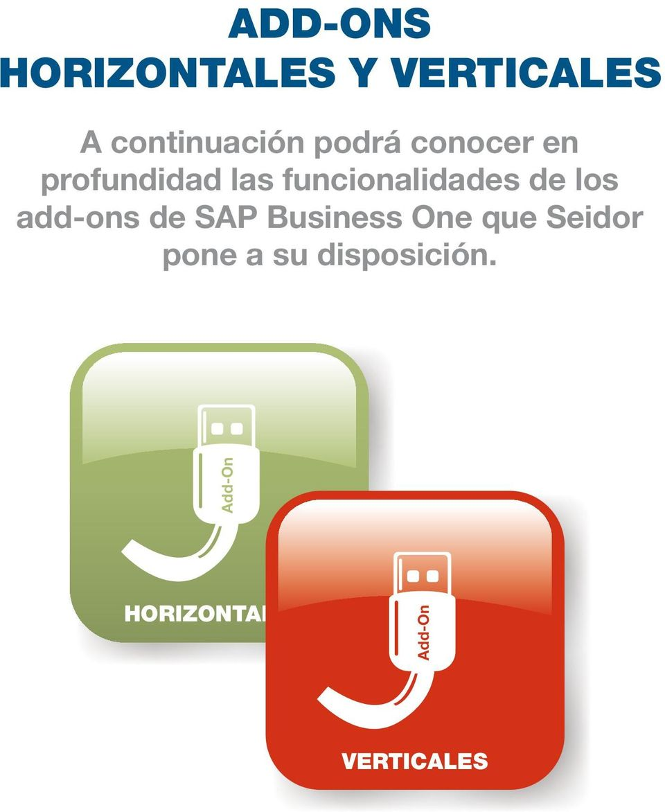 de los add-ons de SAP Business One que Seidor pone
