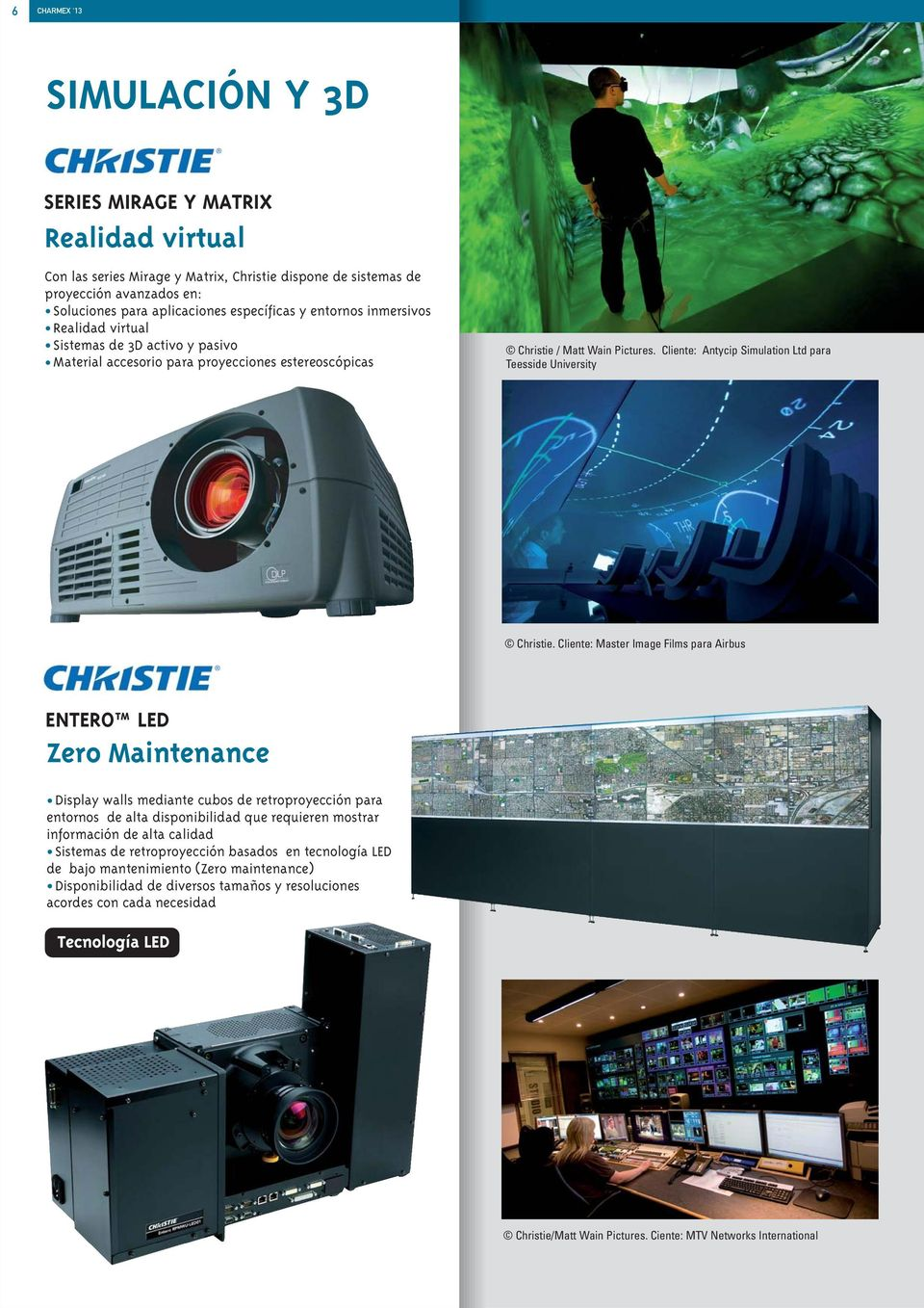 Cliente: Antycip Simulation Ltd para Teesside University Christie.