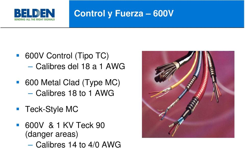 MC) Calibres 18 to 1 AWG Teck-Style MC 600V &
