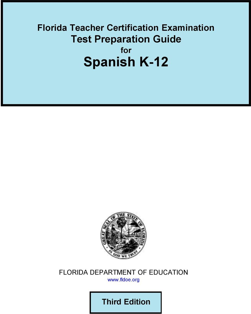 for Spanish K-12 FLORIDA DEPARTMENT