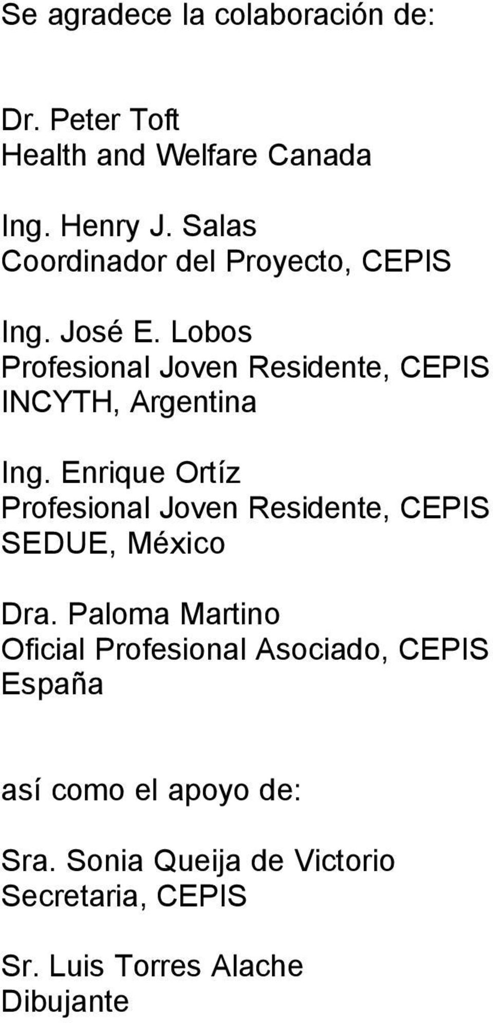 Lobos Profesional Joven Residente, CEPIS INCYTH, Argentina Ing.