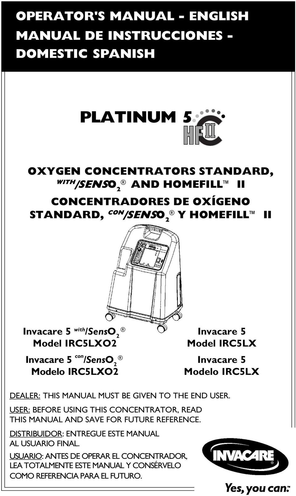 Invacare 5 Modelo IRC5LX DEALER: THIS MANUAL MUST BE GIVEN TO THE END USER.