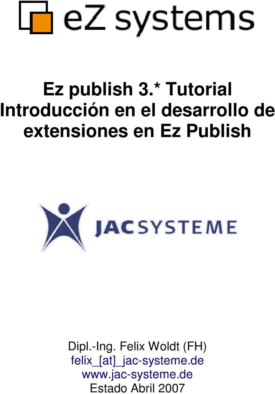 extensiones en Ez Publish Dipl.-Ing.