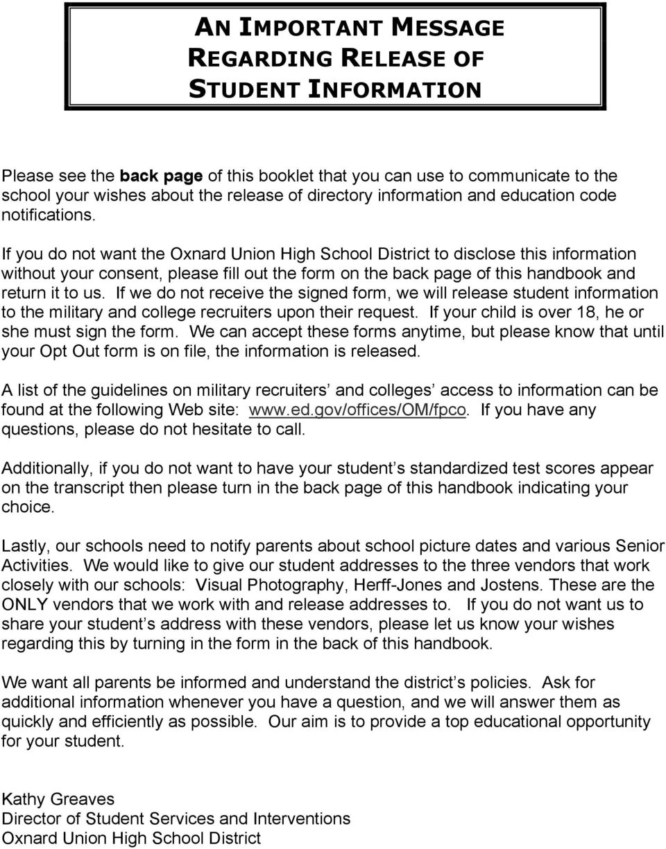 If you do not want the Oxnard Union High School District to disclose this information without your consent, please fill out the form on the back page of this handbook and return it to us.