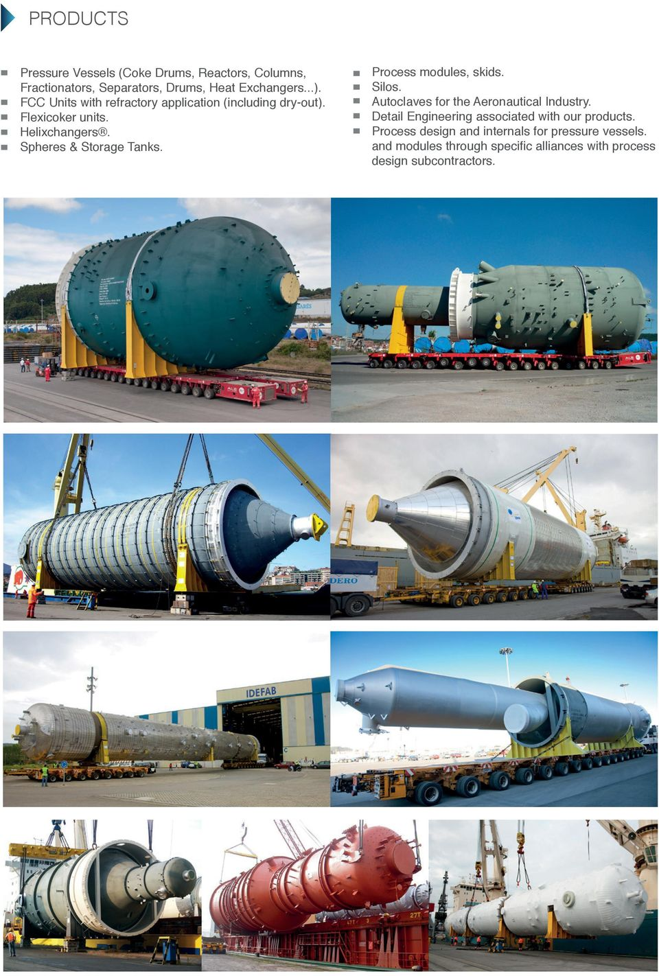 Process modules, skids. Silos. Autoclaves for the Aeronautical Industry.