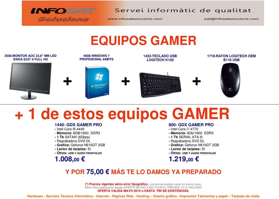 GAMER 1440- GDX GAMER PRO 800- GDX GAMER PRO - Intel Core I5-4440 - Memoria: 8GB/1600 DDR3-1