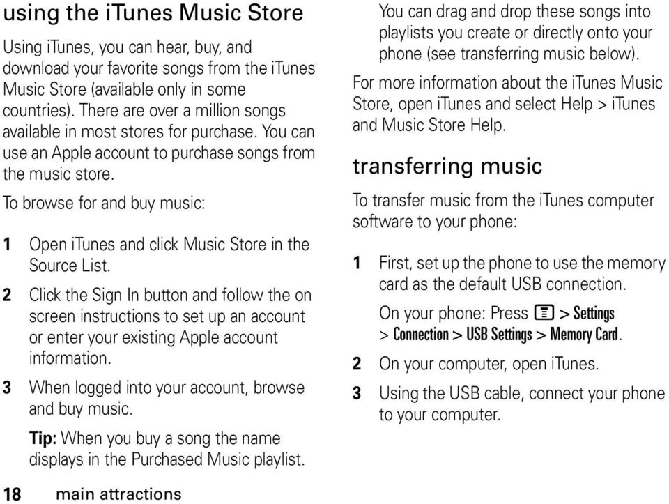 To browse for and buy music: 1 Open itunes and click Music Store in the Source List.