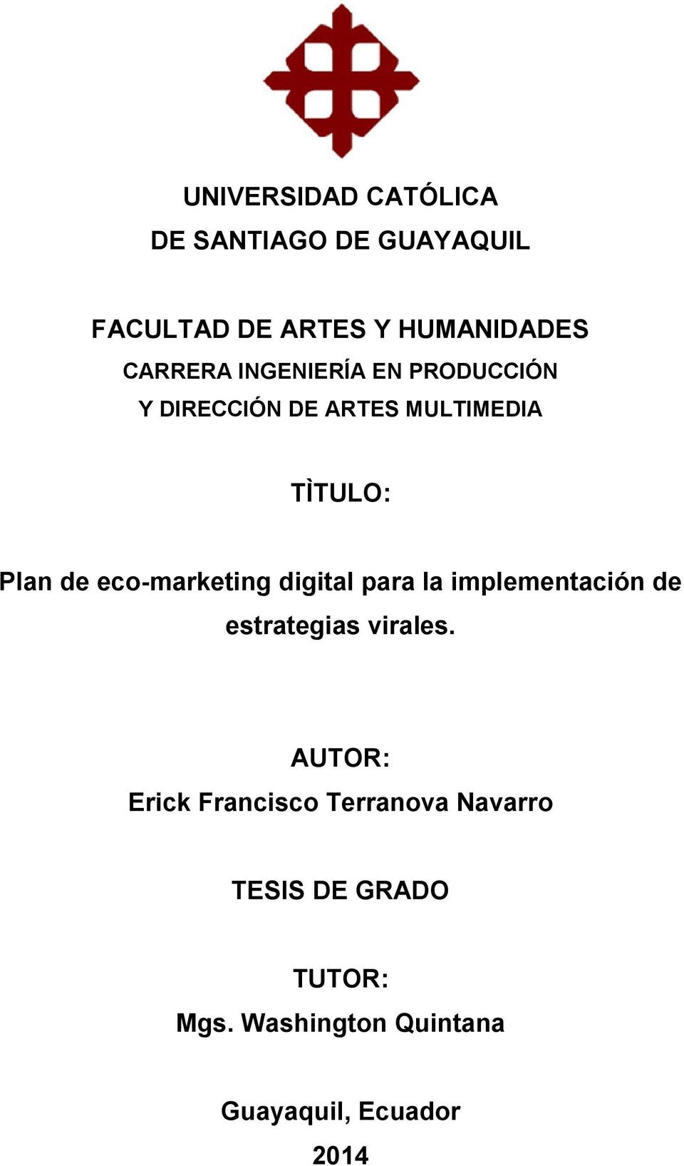 eco-marketing digital para la implementación de estrategias virales.