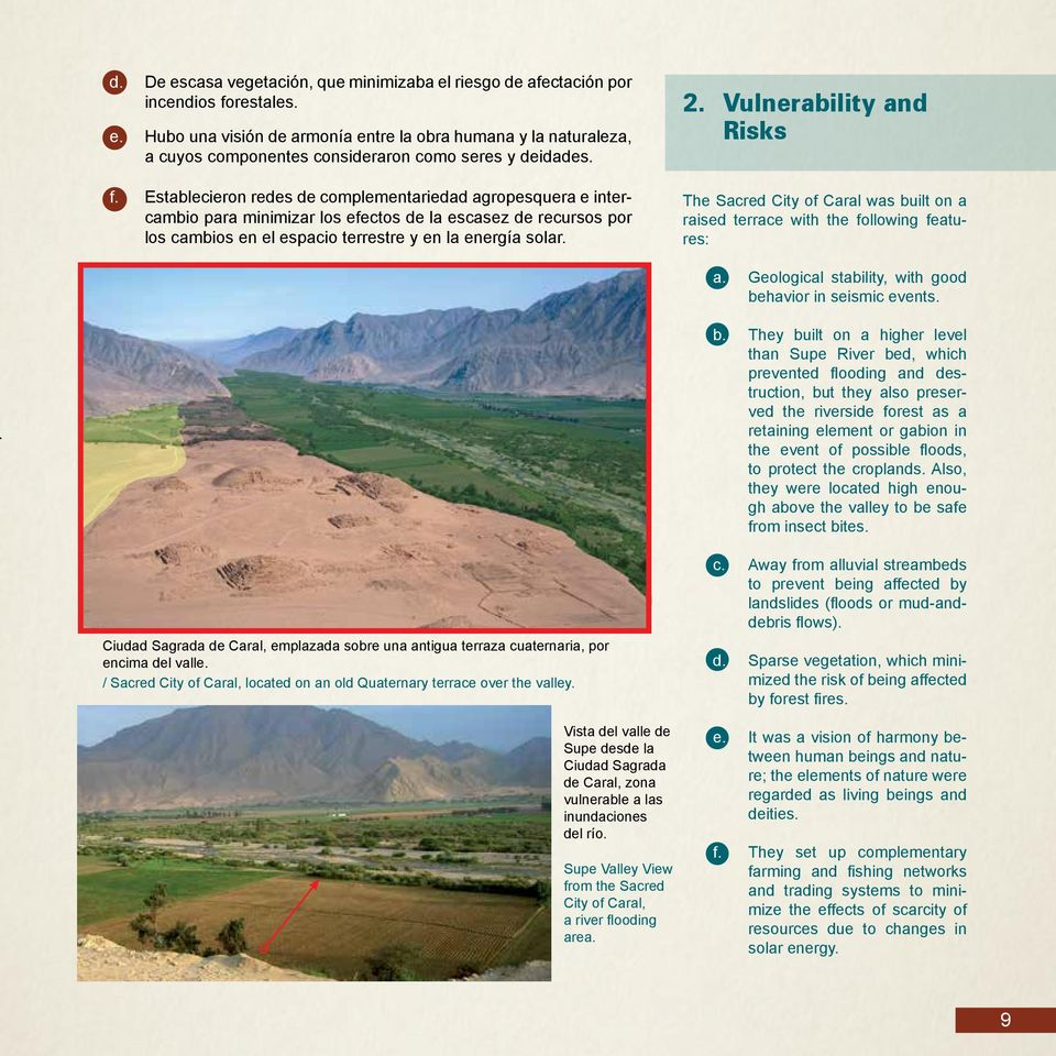 Vulnerability and Risks The Sacred City of Caral was bu
