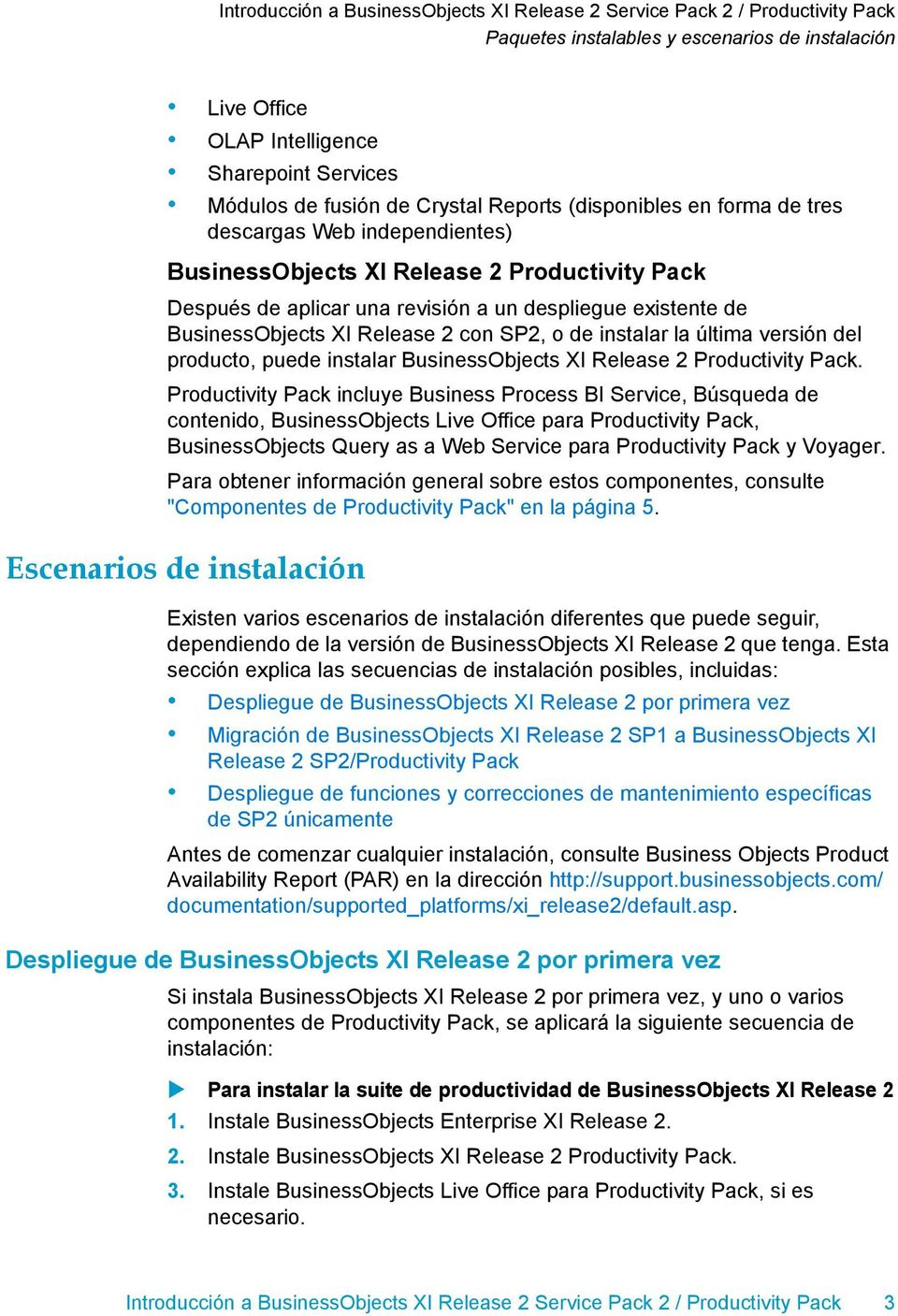 instalar BusinessObjects XI Release 2 Productivity Pack.
