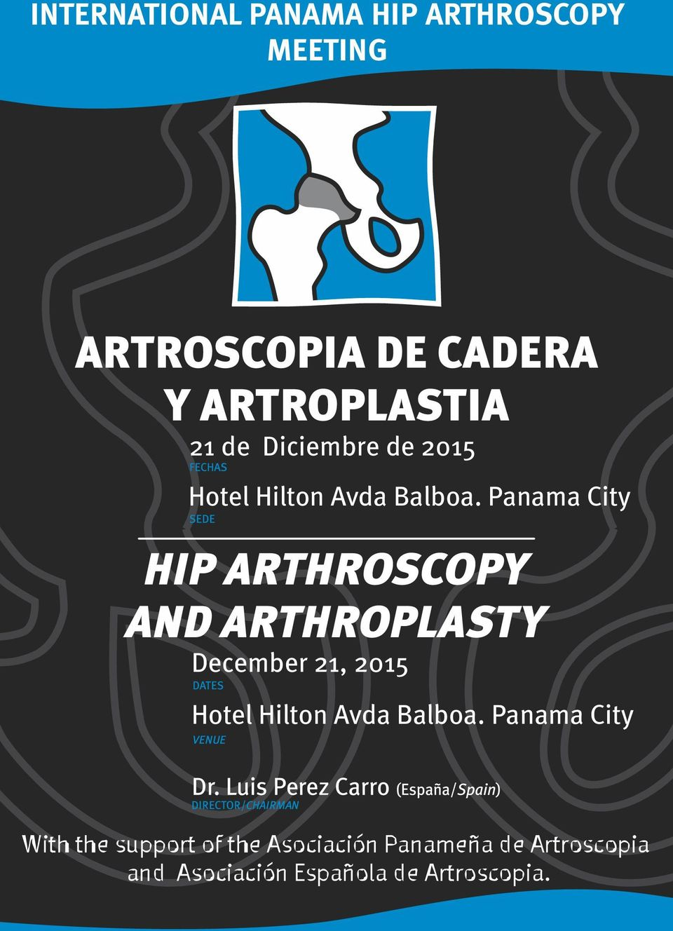 Panama City AND ARTHROPLASTY December 21, 2015 Hotel  Panama City