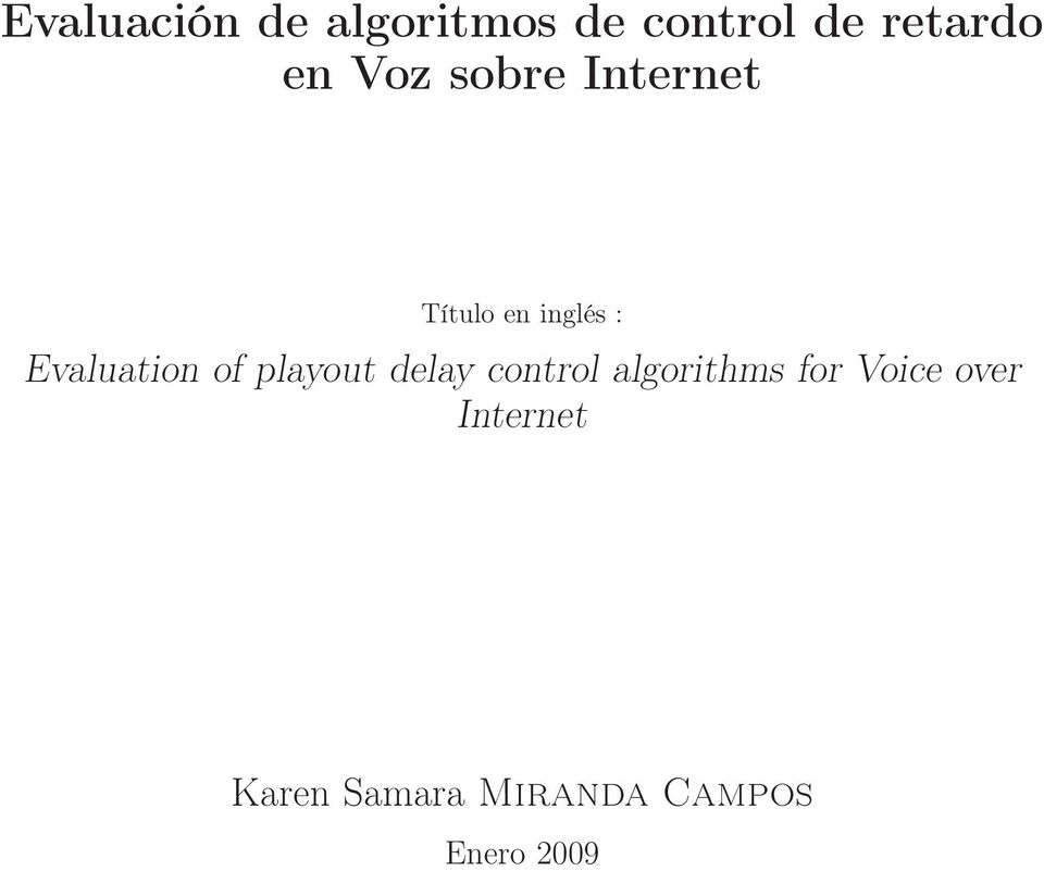 of playout delay control algorithms for Voice
