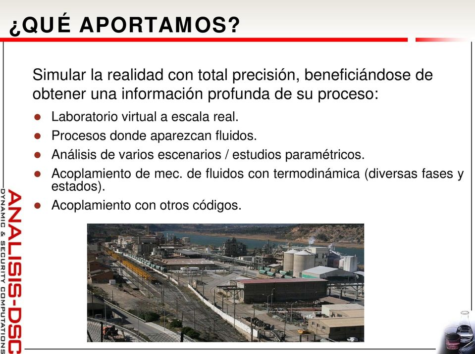 profunda de su proceso: Laboratorio virtual a escala real.