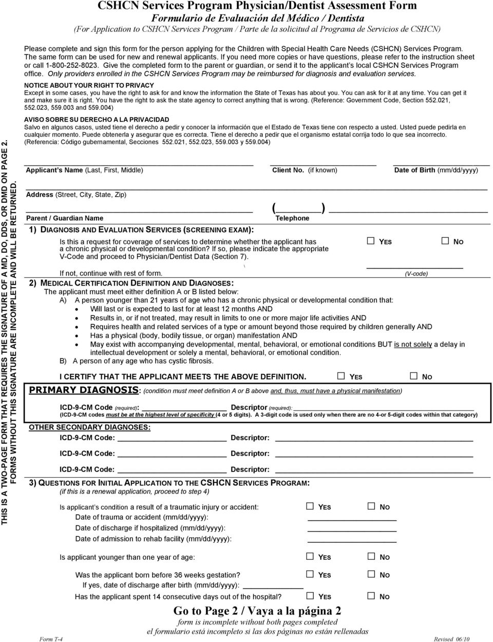 WO-PAGE F ORM THAT REQUIRES THE FORMS WITH OUT THIS SIGNATURE ARE THIS IS A T Please complete and sign this form for the person applying for the Children with Special Health Care Needs (CSHCN)