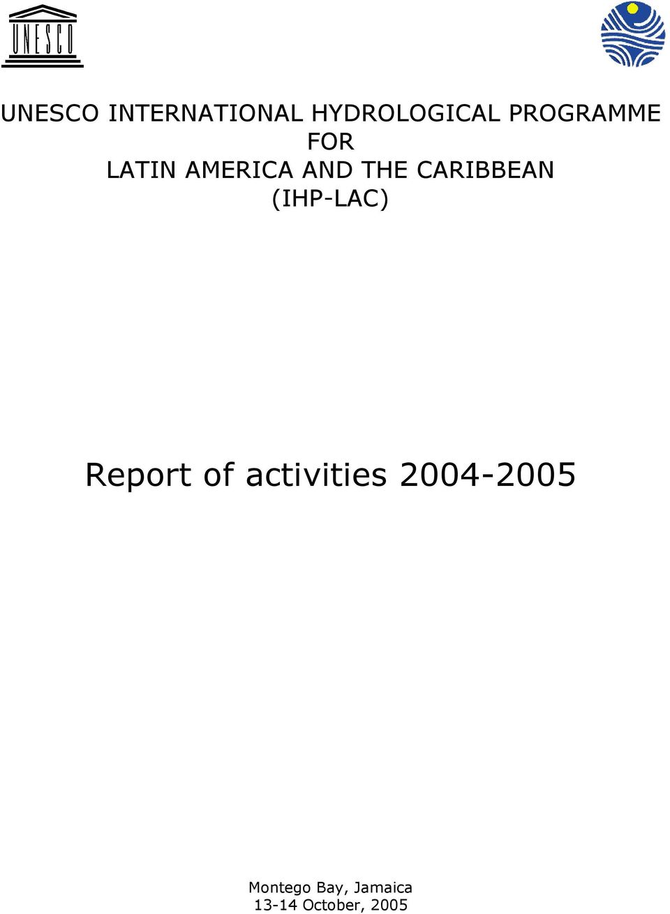 CARIBBEAN (IHP-LAC) Report of activities