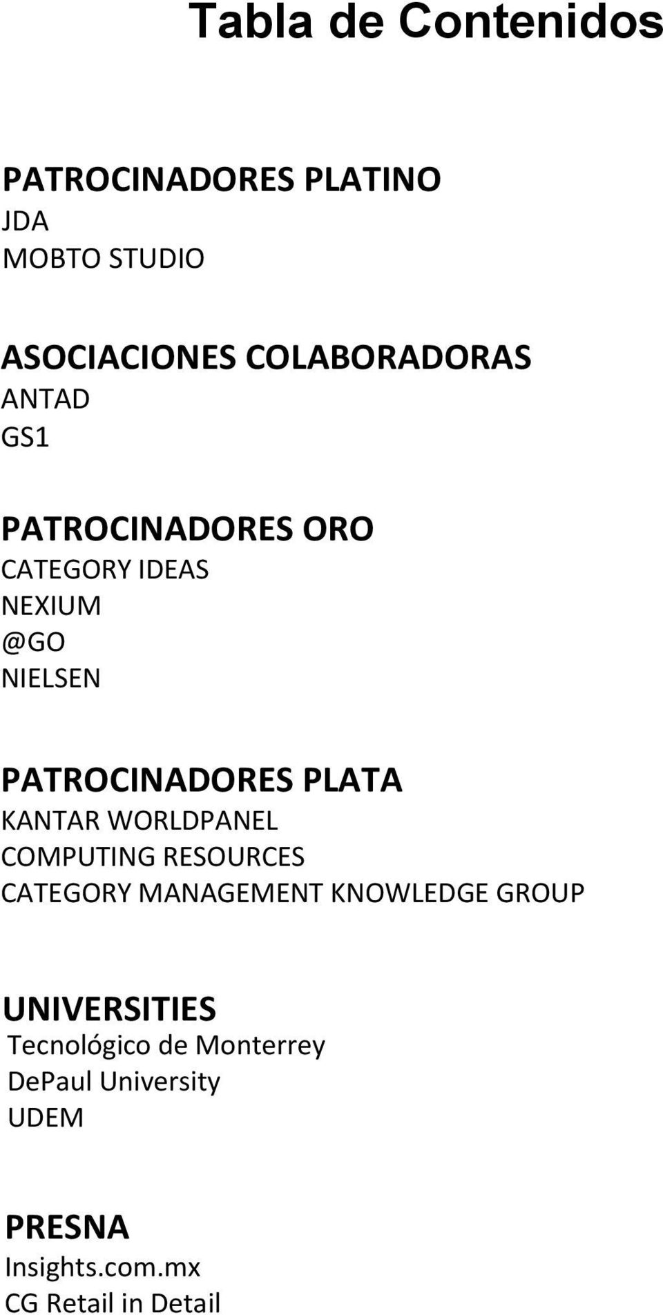 KANTAR WORLDPANEL COMPUTING RESOURCES CATEGORY MANAGEMENT KNOWLEDGE GROUP UNIVERSITIES