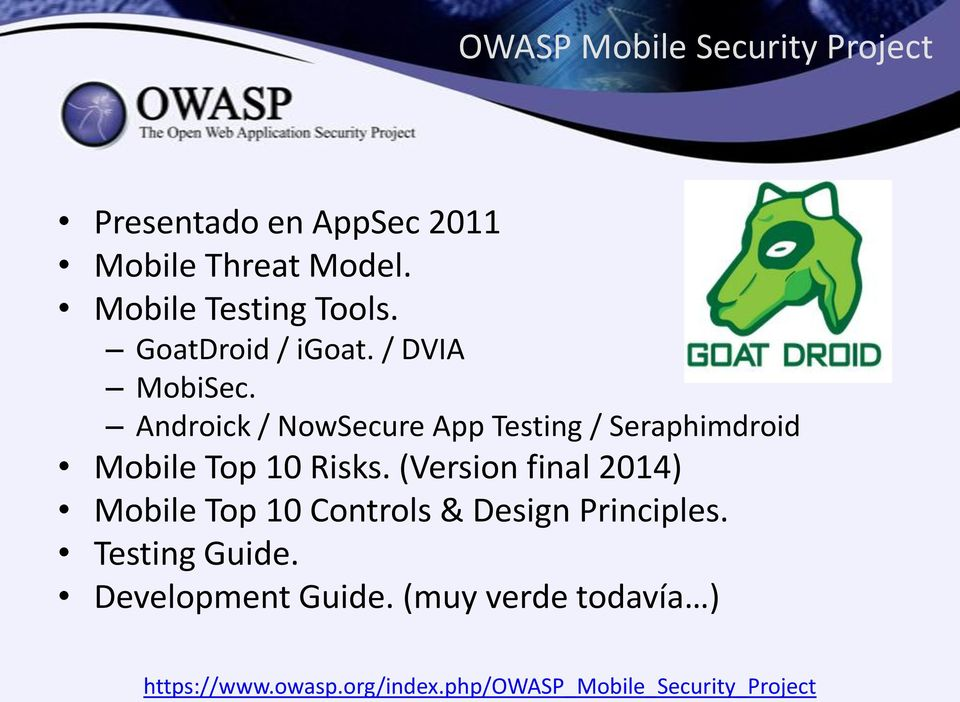 Androick / NowSecure App Testing / Seraphimdroid Mobile Top 10 Risks.