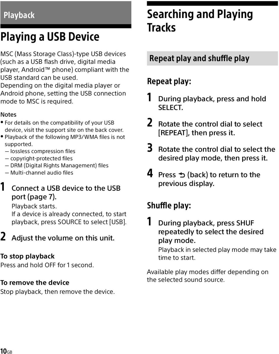 Notes For details on the compatibility of your USB device, visit the support site on the back cover. Playback of the following MP3/WMA files is not supported.
