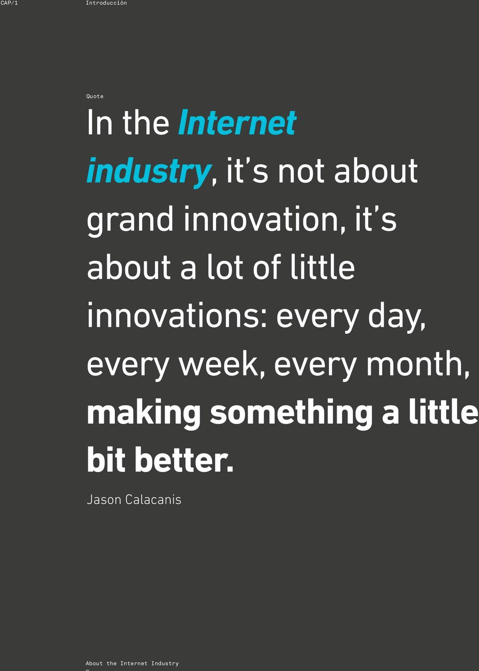 innovations: every day, every week, every month, making