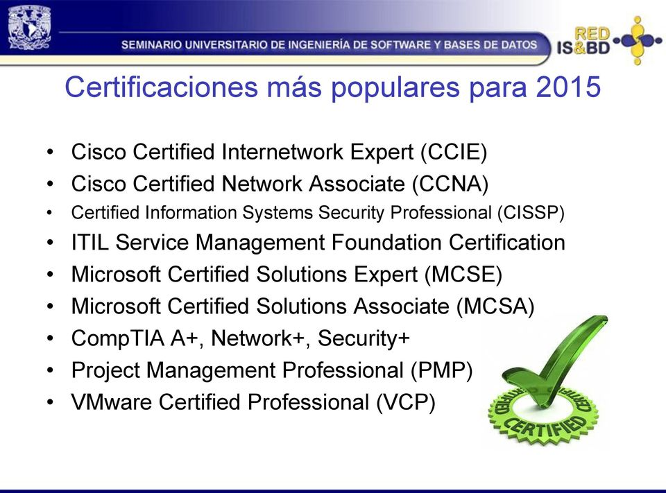 Foundation Certification Microsoft Certified Solutions Expert (MCSE) Microsoft Certified Solutions