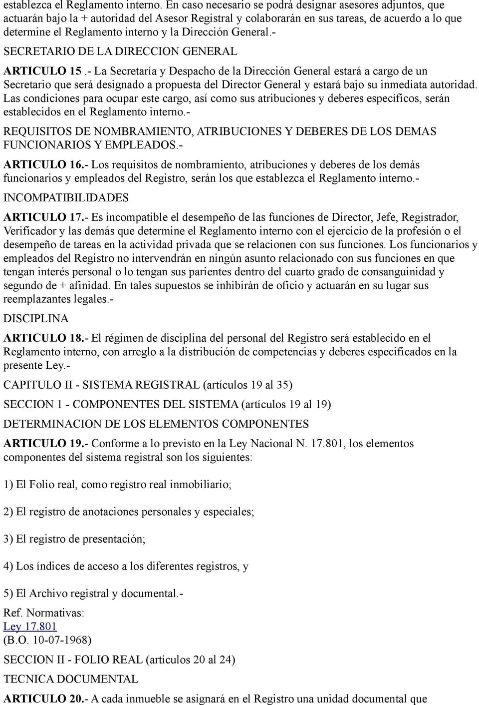 Dirección General.- SECRETARIO DE LA DIRECCION GENERAL ARTICULO 15.