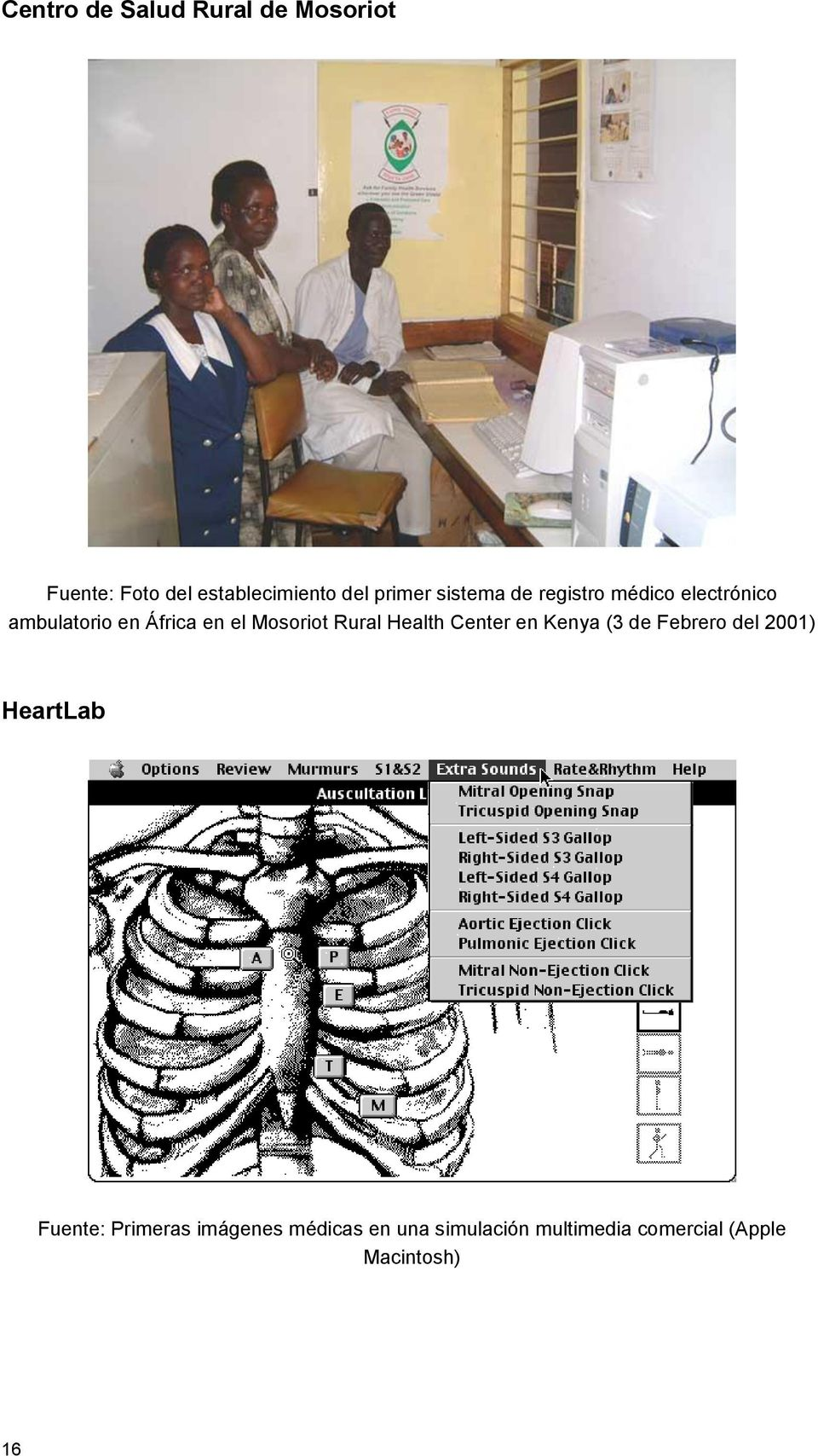 Rural Health Center en Kenya (3 de Febrero del 2001) HeartLab Fuente: