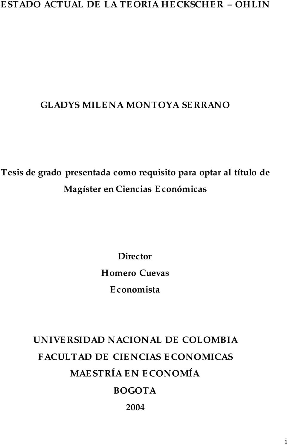 en Ciencias Económicas Director Homero Cuevas Economista UNIVERSIDAD