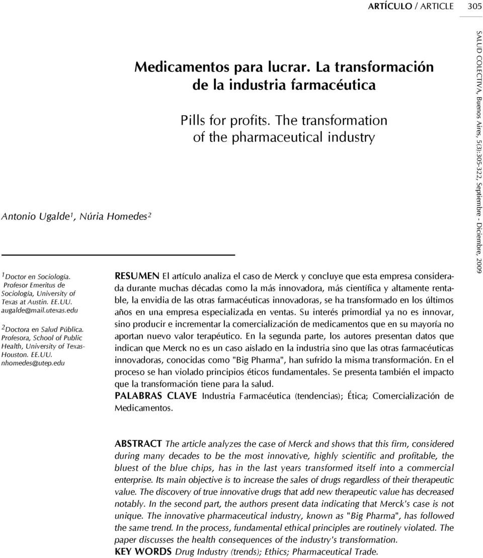 La transformación de la industria farmacéutica Pills for profits.